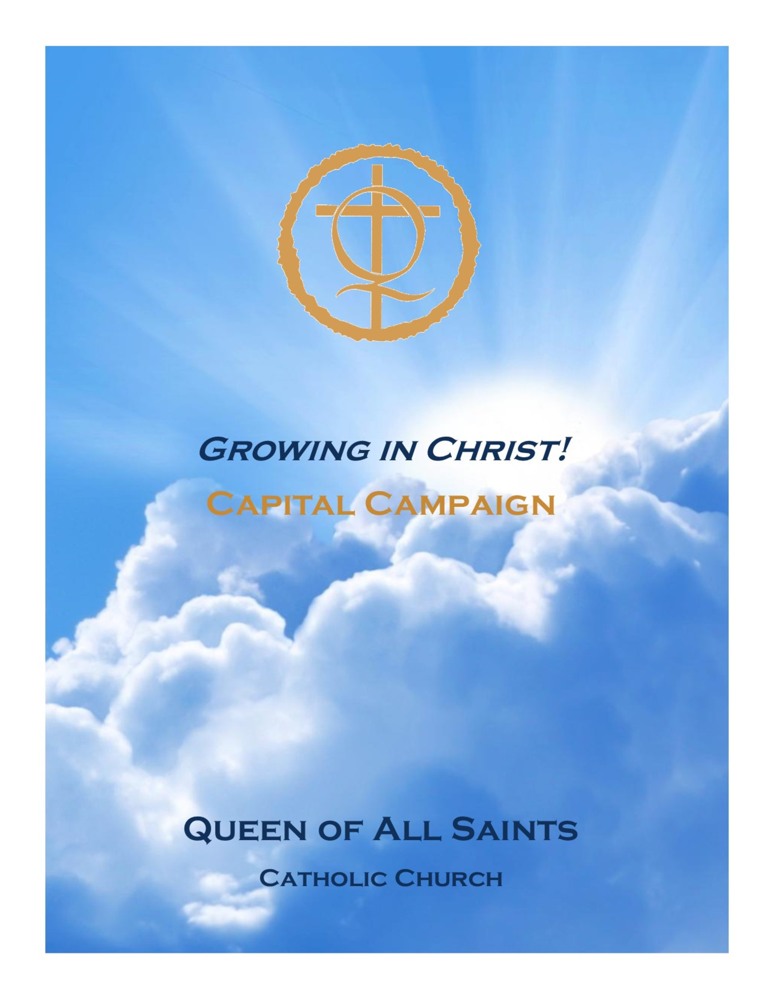 growing in christ capital campaign queen of all saints catholic